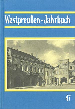Westpreußen-Jahrbuch 47