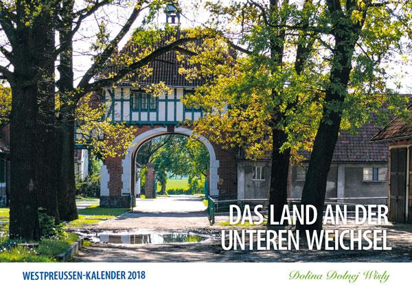 Titelblatt Westpreußen-Kalender 2018, Das Land an der unteren Wichsel