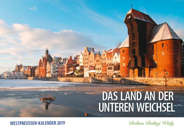 Titelblatt Westpreußen-Kalender 2019, Das Land an der unteren Wichsel